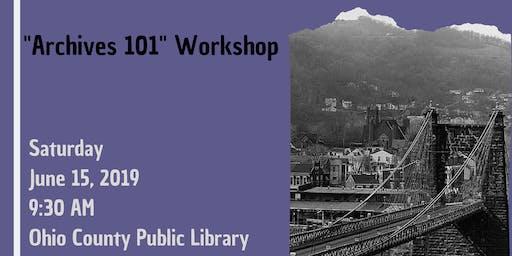 """""""Archives 101"""" Workshop"""