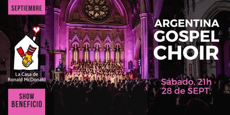 Argentina Gospel Choir · 28/Sept, 21hs. BENEFICIO entradas