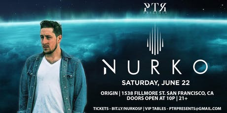 PTR Presents: Nurko tickets