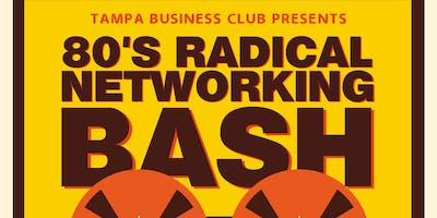 80'S RADICAL NETWORKING BASH