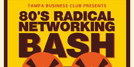 80'S RADICAL NETWORKING BASH tickets