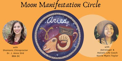 Monthly Moon Manifestation Circle with Karrie Myers Taylor and Dr. J. Anna Stid