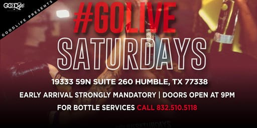 #GoLiveSaturdays @ Club Element Book Now 832.510.5118 (RSVP ends Fri @ 7)