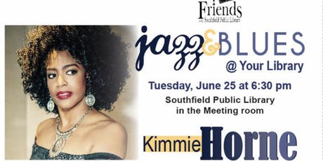 Jazz and Blues at the Library presents Kimmie Horne tickets
