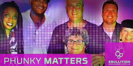Phunky Matters at Ebullition Brew Works tickets
