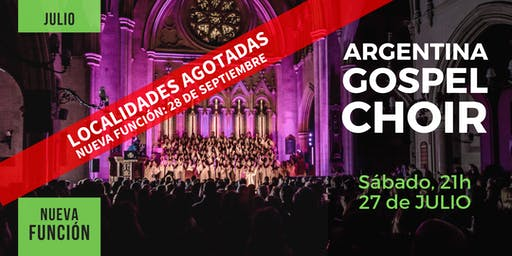 Argentina Gospel Choir · 27/Julio, 21hs.