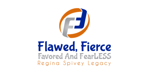 Flawed, Fierce Favored, and FearLESS - Sept. 20-21, 2019 - Fee Covers both Days