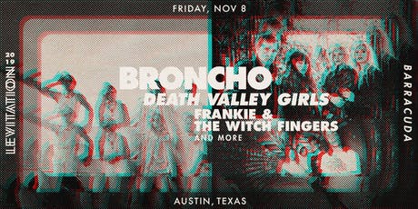 BRONCHO • DEATH VALLEY GIRLS • FRANKIE & THE WITCH FINGERS • & MORE tickets