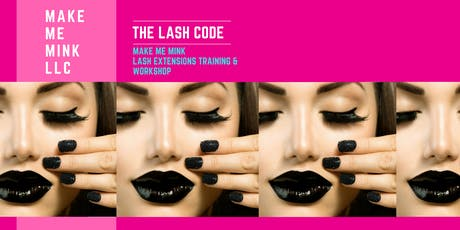 The Lash Code, Lash Extension Training and Workshop tickets
