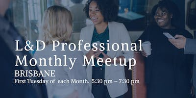 L&D Professionals Meetup (Brisbane)