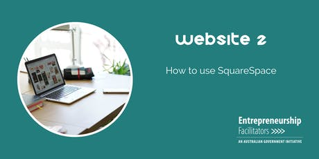 A step-by-step Guide to Building Your Own Website in Squarespace tickets