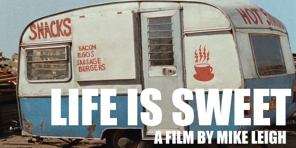 life is sweet 1990