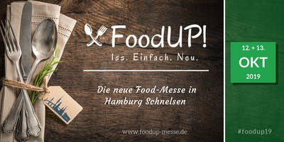 FoodUP! - Die neue Food Messe in Hamburg  //  #foo