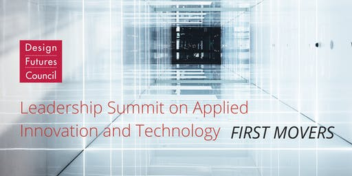 Leadership Summit on Applied Innovation and Technology - First Movers