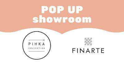 POP UP showroom: PIHKA collection + Finarte