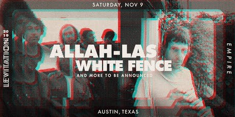 ALLAH-LAS • WHITE FENCE • & MORE tickets