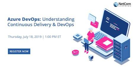 Webinar - Azure DevOps: Understanding Continuous Delivery & DevOps tickets