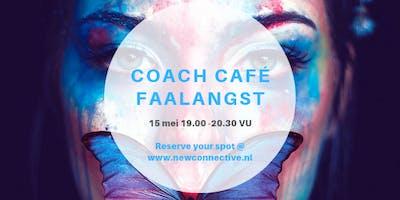 Coach Café: Faalangst