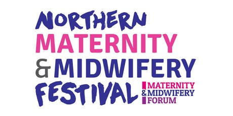 Northern Maternity & Midwifery Festival 2020 tickets