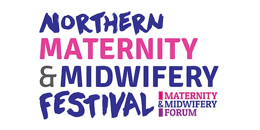Northern Maternity & Midwifery Festival 2020