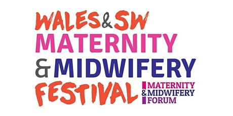 Wales & South West Maternity & Midwifery Festival 2020 tickets