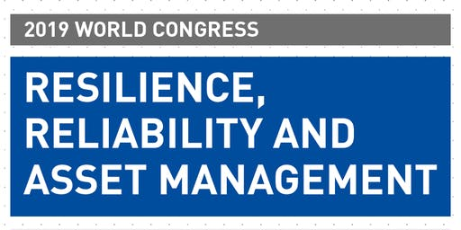 World Congress on Resilience, Reliability and Asset Management 2019