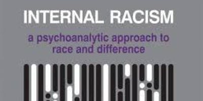 Open Seminar -Internal Racism: Further Explorations