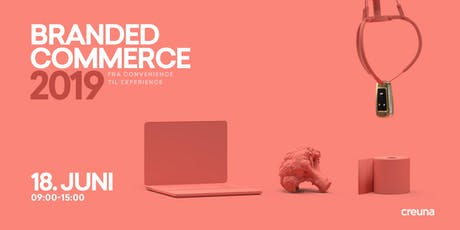 Branded Commerce 2019 tickets