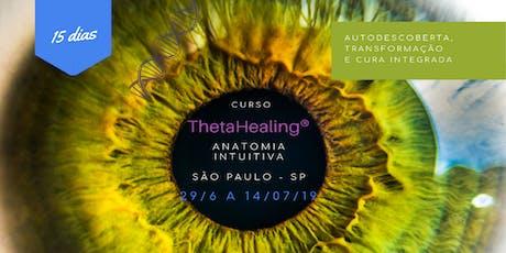 São Paulo, 29/06 a 14/07: Curso ThetaHealing®Anatomia Intuitiva ingressos