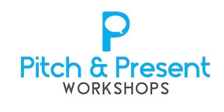 Pitch & Present Workshops - Speak to get Money tickets