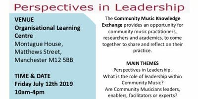 Perspectives in Leadership - Community Music Knowledge Exchange