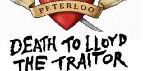 """PETERLOO graphic novel """"DEATH TO LLOYD THE TRAITOR"""" illustrated talk  tickets"""