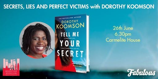 Rooftop Book Club and FABULOUS are delighted to present Dorothy Koomson