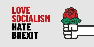 Love Socialism Hate Brexit - Durham