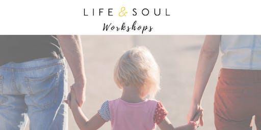 Life & Soul Workshop - Family Constellation