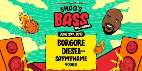 Shaq's Bass All Stars feat. Borgore, Diesel, SAYMYNAME tickets