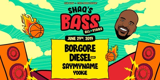 Shaq's Bass All Stars feat. Borgore, Diesel, SAYMYNAME