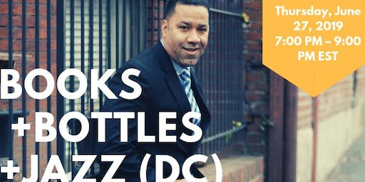Books, Bottles, and Jazz (DC) With Marcus Johnson