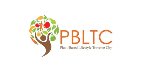 Plant-based Lifestyle Traverse City (PBLTC): Learning, Tasting, & Networking Event tickets