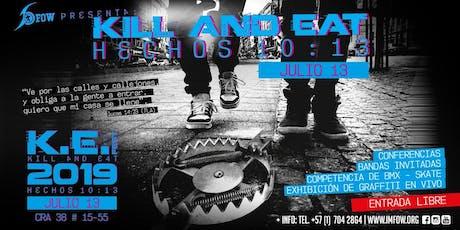 K.E. -  Kill and Eat Fest entradas
