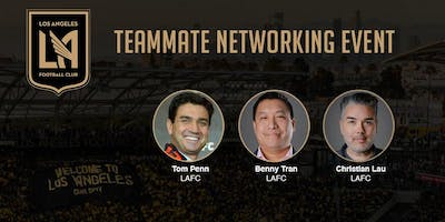 LAFC Teammate Networking Event Presented by TeamWork Online