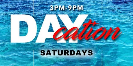 DayCation Saturdays  tickets