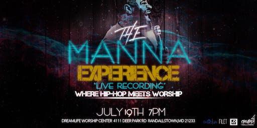 """THE MANNA EXPERIENCE"" - RESCHEDULED!!!!!!"