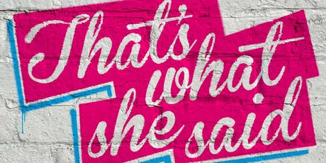 That's What She Said LDN - feat. Emma McGordon tickets