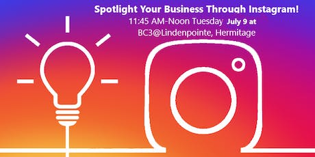 Spotlight Your Business Through Instagram: SV Chamber Lunch & Learn with Local Experts tickets