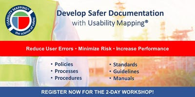 Usability Mapping: UX Engineering User Documents | July 8 - 9 | Houston, TX