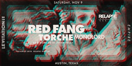 RED FANG • TORCHE • MONOLORD • & MORE tickets