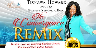 The Convergence ReMix Exclusive Networking Event