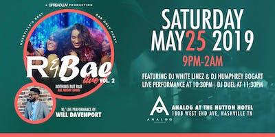 R&Bae Live,Vol. 2 feat:DJ White Linez & DJ Humphrey Bogart & Will Davenport