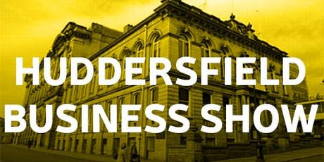 Huddersfield Business Show Autumn 2019  tickets